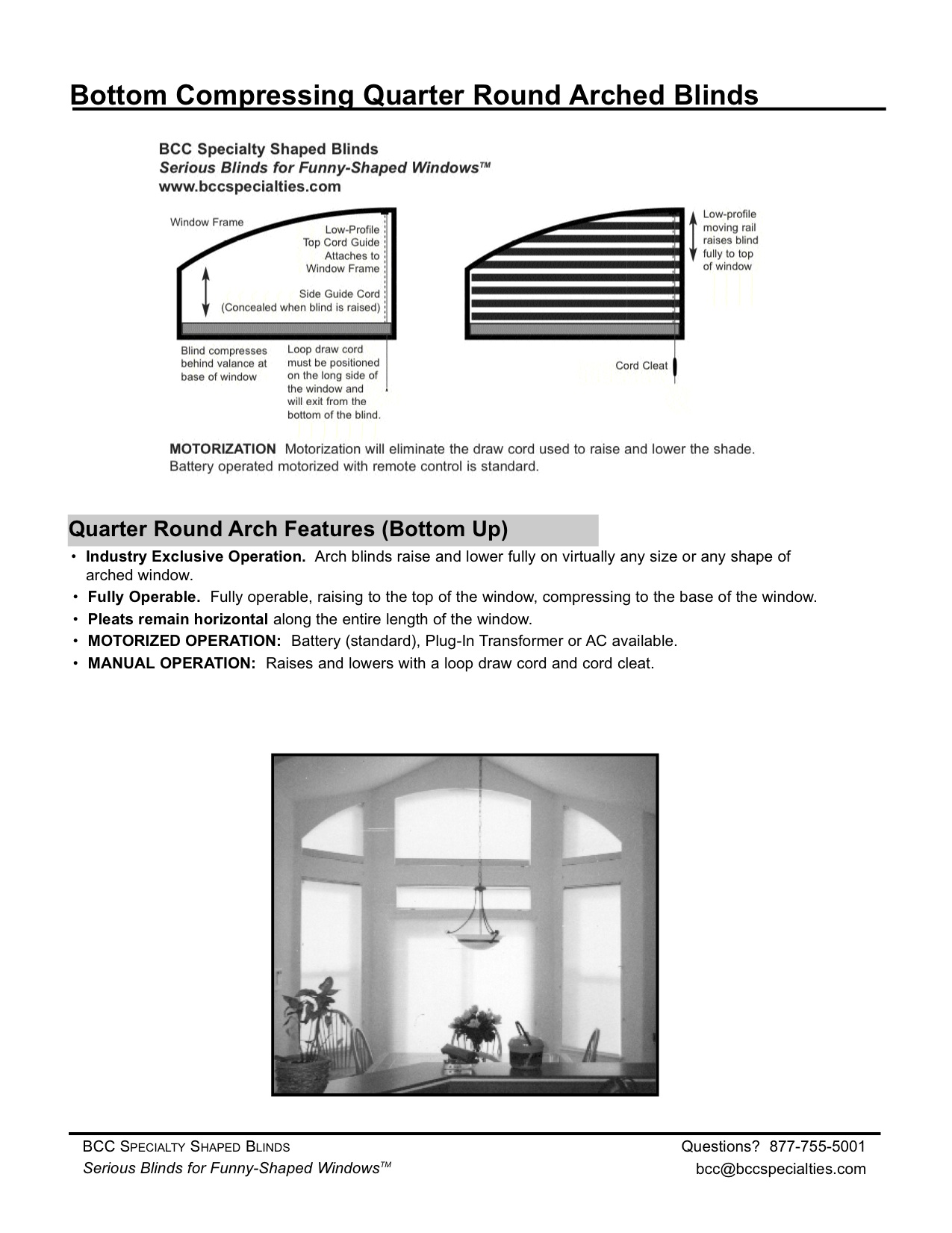 Manual Quarter Round Window Blinds